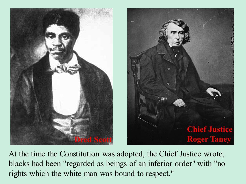 At the time the Constitution was adopted, the Chief Justice wrote, blacks had been