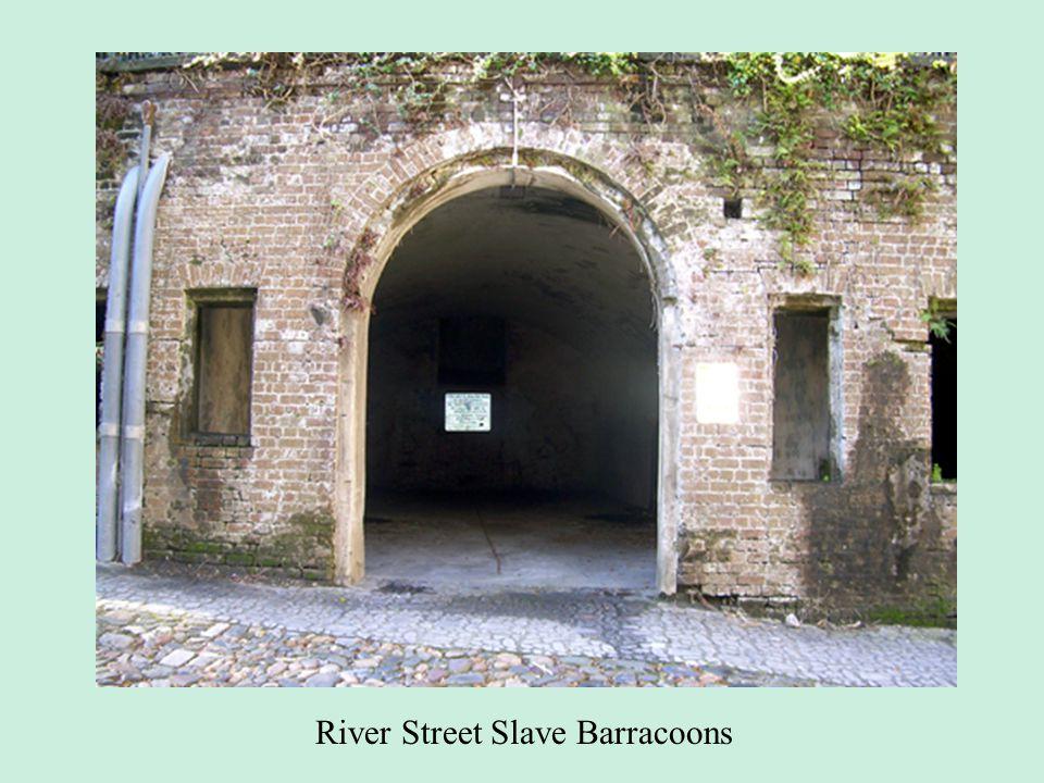 River Street Slave Barracoons