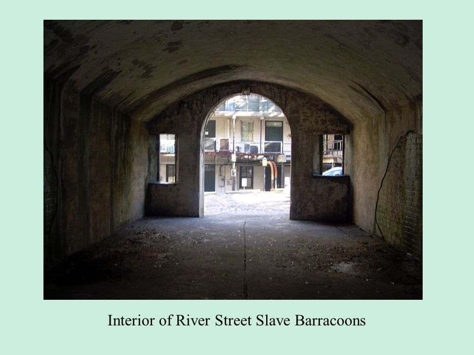 Interior of River Street Slave Barracoons