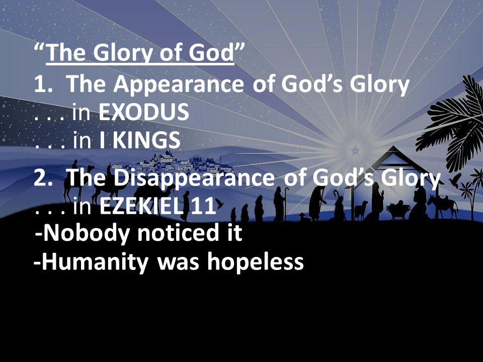 The Glory of Christmas...in JOHN 1 The Word = Jesus v.