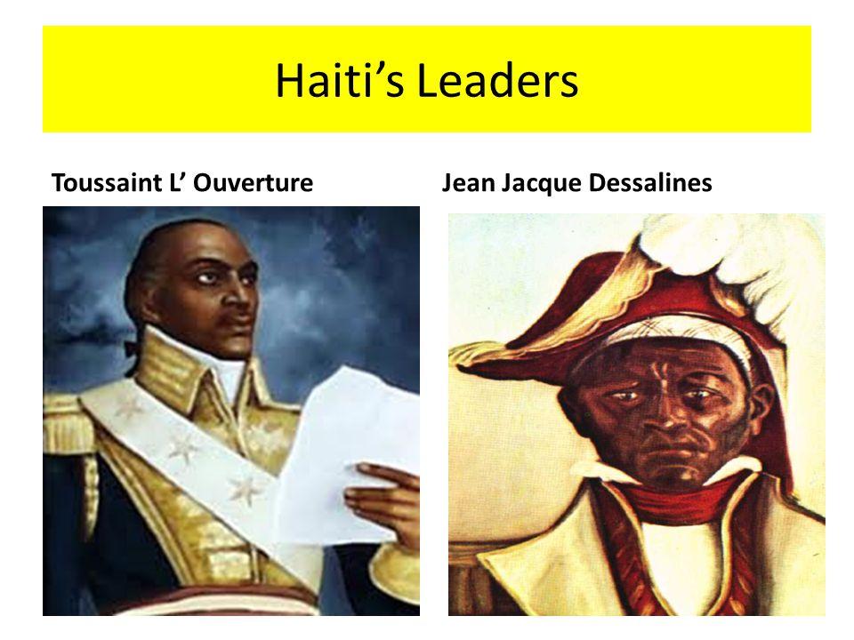 Haitis Leaders Toussaint L OuvertureJean Jacque Dessalines