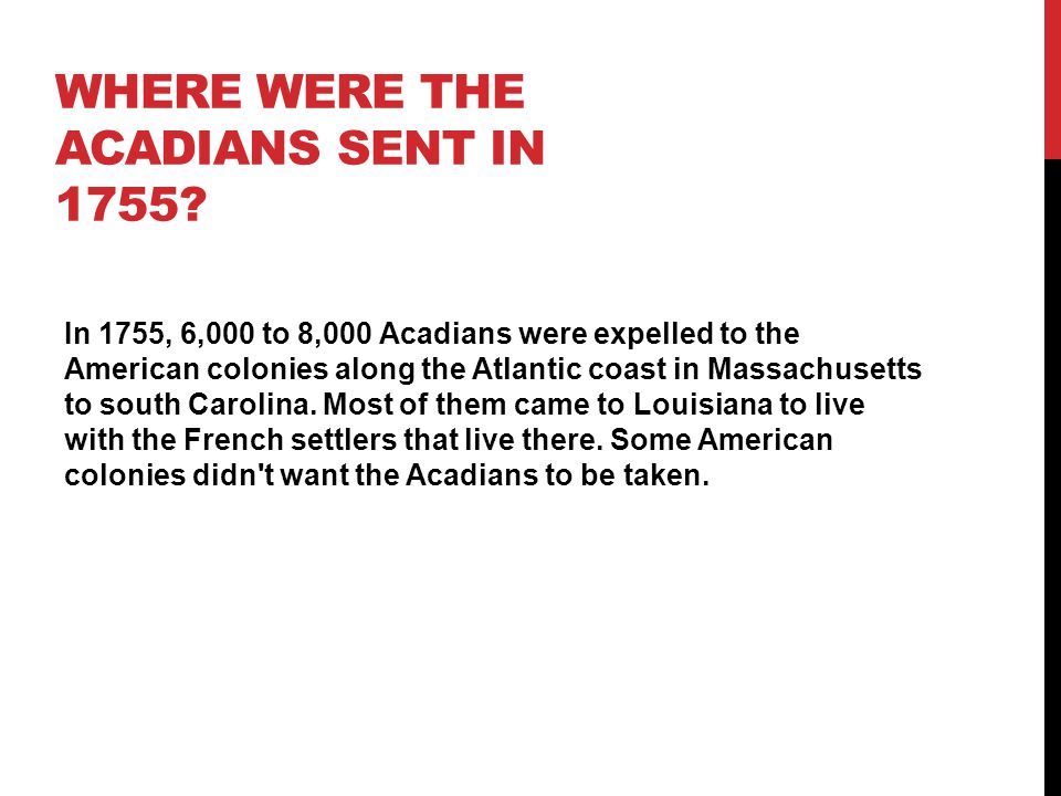WHAT EVENTS LEAD TO EXPULSION IN 1755.
