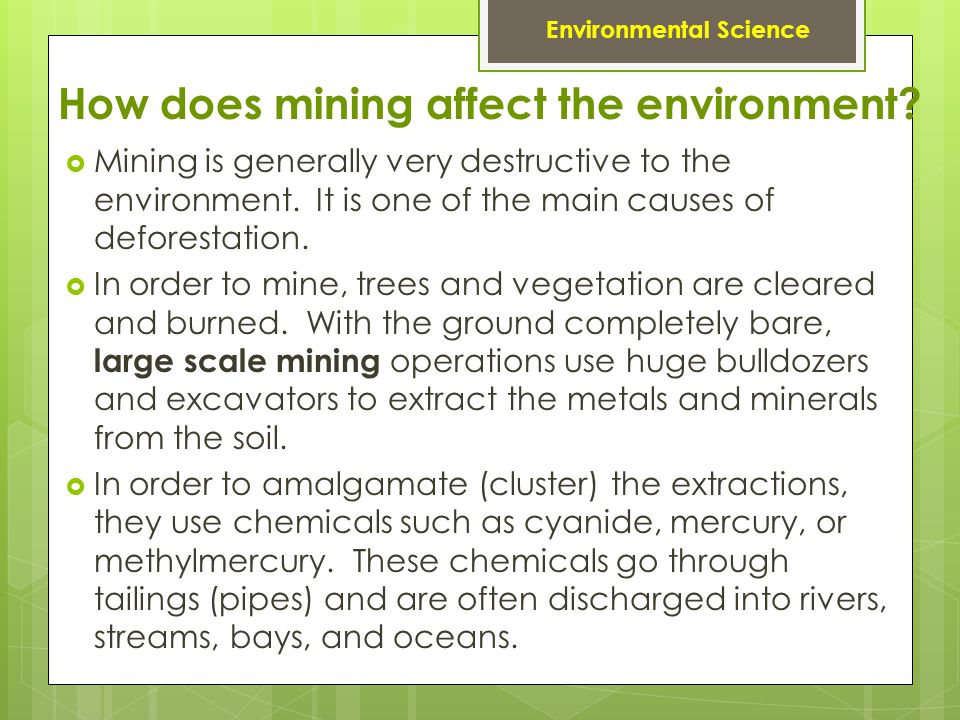 How does mining affect the environment.