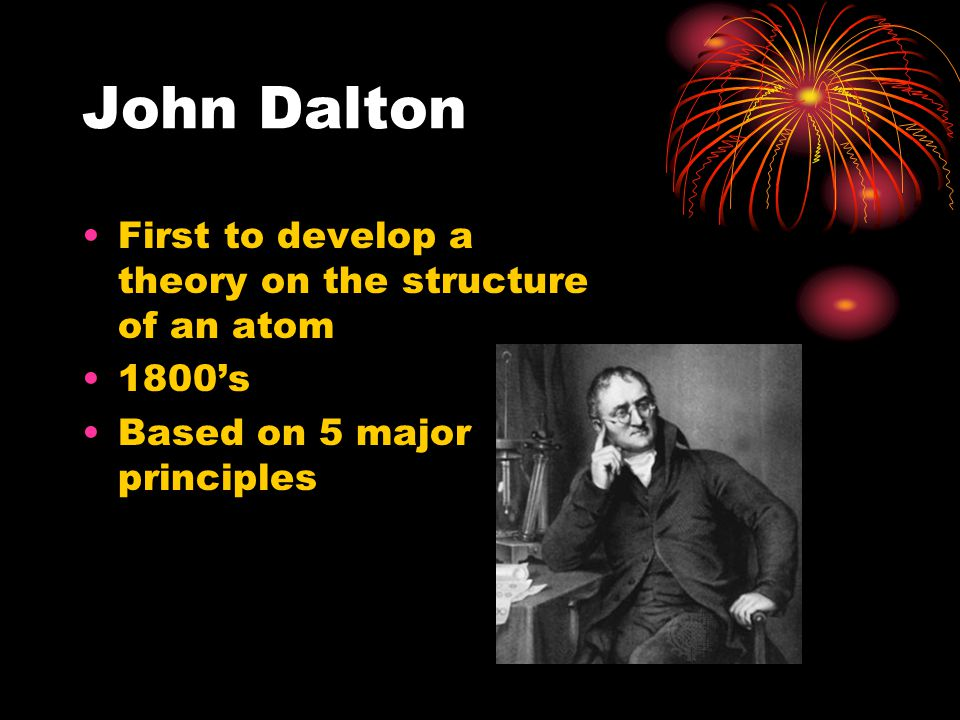 Daltons 5 Principles 1) All matter is made of indivisible atoms 2) All atoms of a given element are identical in their chemical and physical properties 3) Atoms of different elements have different chemical and physical properties Daltons notation of elements: 21 = water, 22 = ammonia,