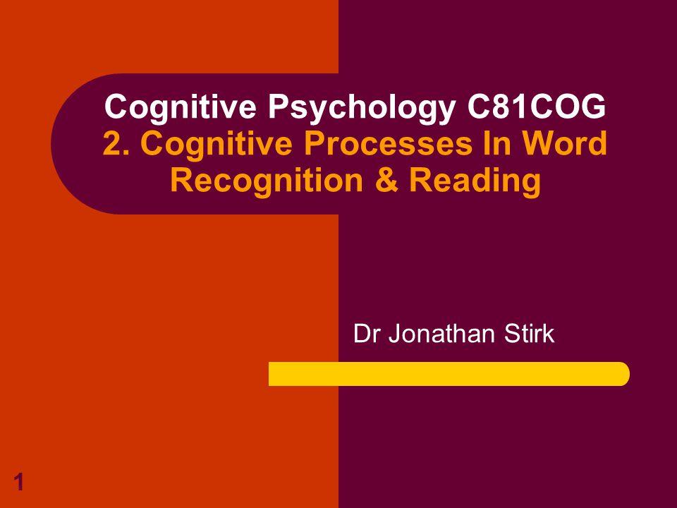 1 Cognitive Psychology C81COG 2.