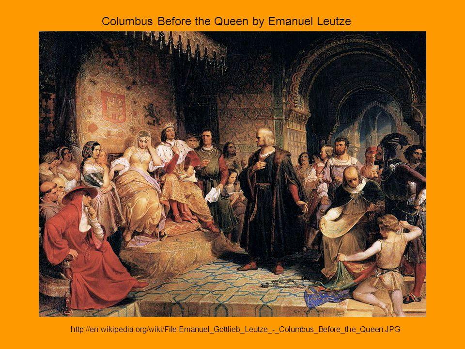 Columbus Before the Queen by Emanuel Leutze http://en.wikipedia.org/wiki/File:Emanuel_Gottlieb_Leutze_-_Columbus_Before_the_Queen.JPG