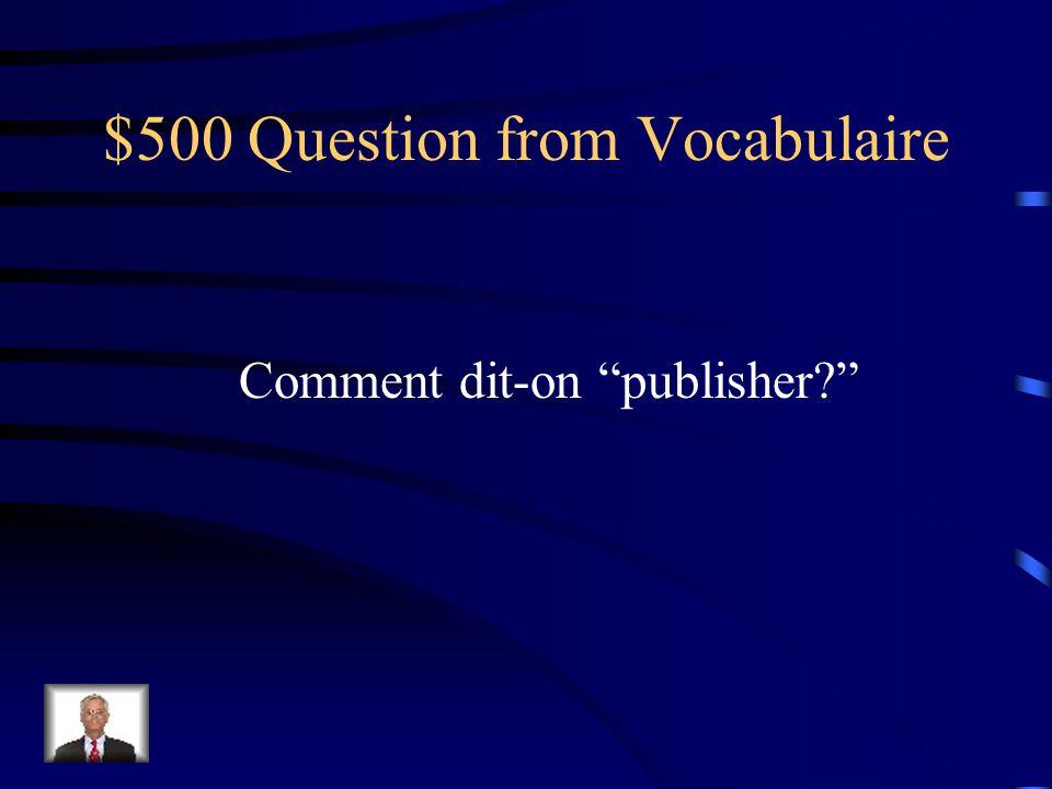 $400 Answer from Vocabulaire Un(e) critique de cinéma