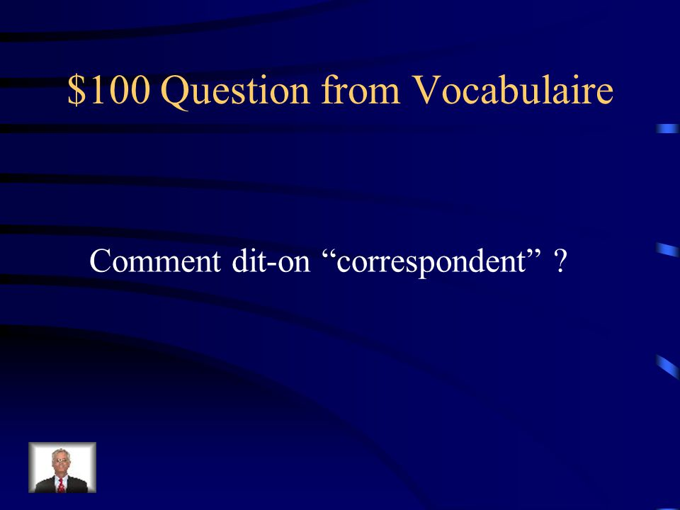 Final Jeopardy Comment dit-on Action!?