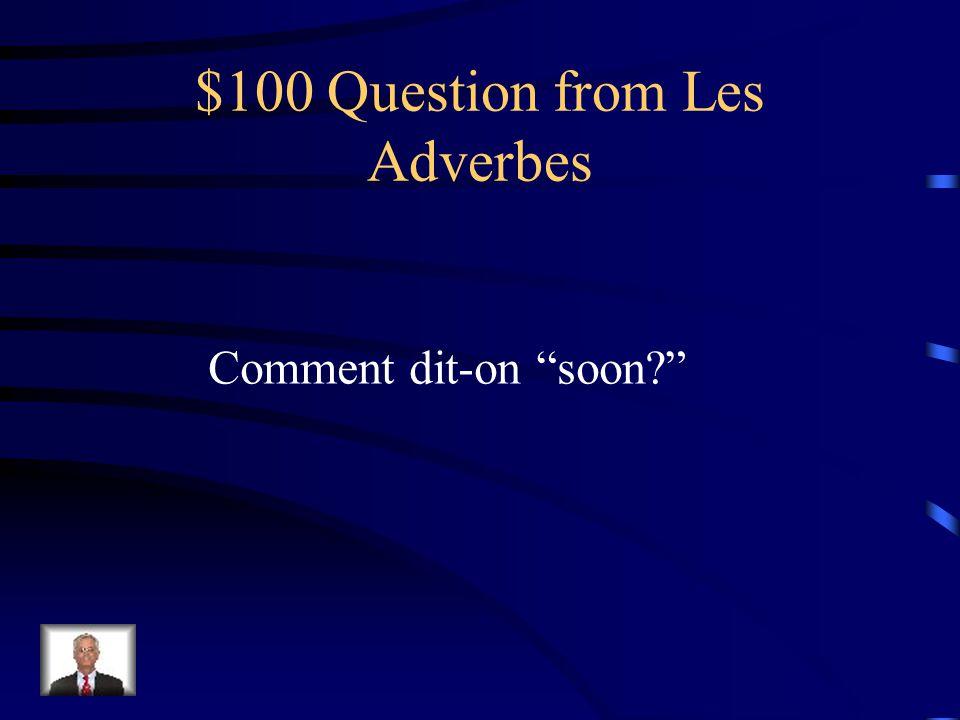 $500 Answer from Les Verbes Je mintéressais à...