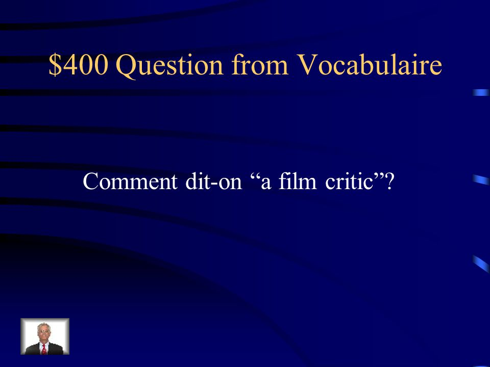 $400 Question from Les Verbes Comment dit-on when I was young?