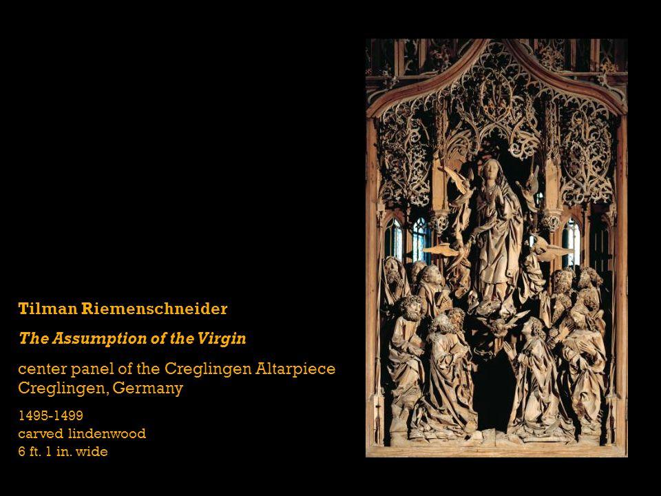 Tilman Riemenschneider The Assumption of the Virgin center panel of the Creglingen Altarpiece Creglingen, Germany 1495-1499 carved lindenwood 6 ft.