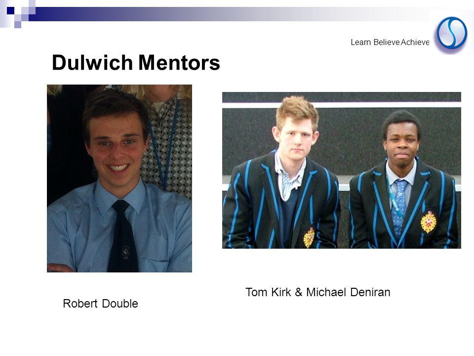 Robert Double Tom Kirk & Michael Deniran Dulwich Mentors