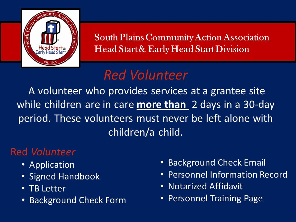 South Plains Community Action Association Head Start & Early Head Start Division Red Volunteer Application Signed Handbook TB Letter Background Check