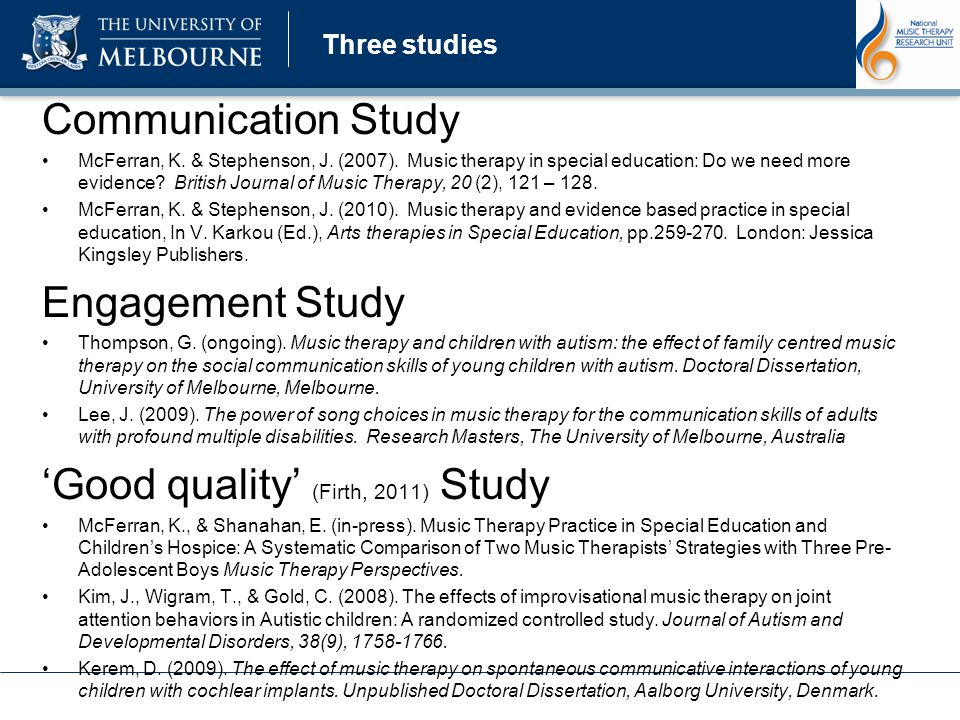 Three studies Communication Study McFerran, K. & Stephenson, J.