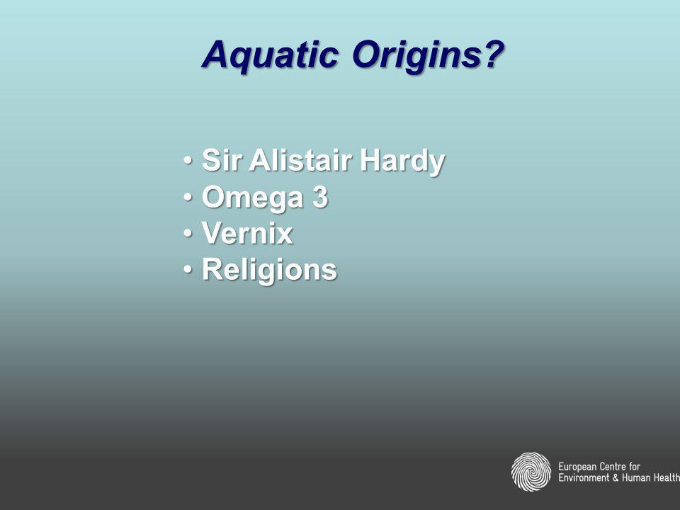 Aquatic Origins.