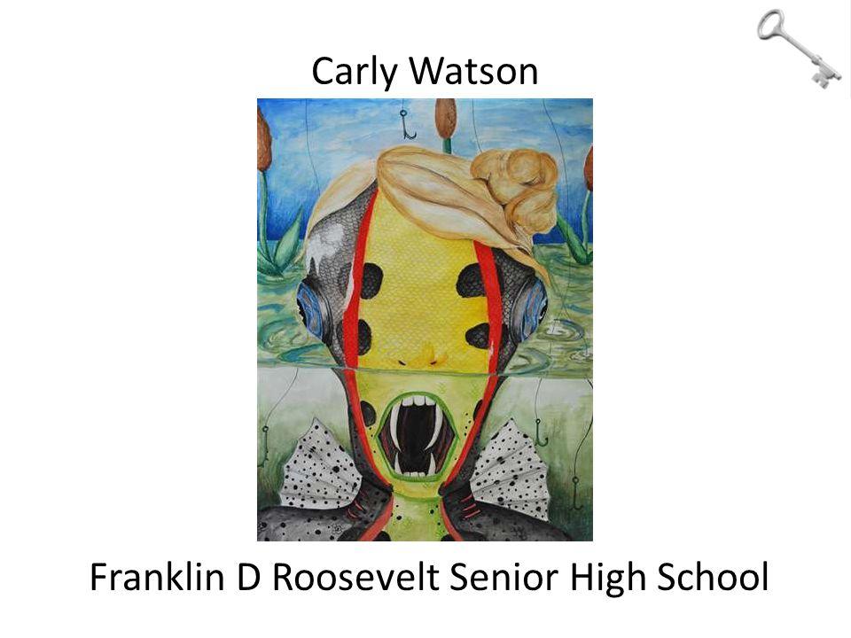 Carly Watson Franklin D Roosevelt Senior High School