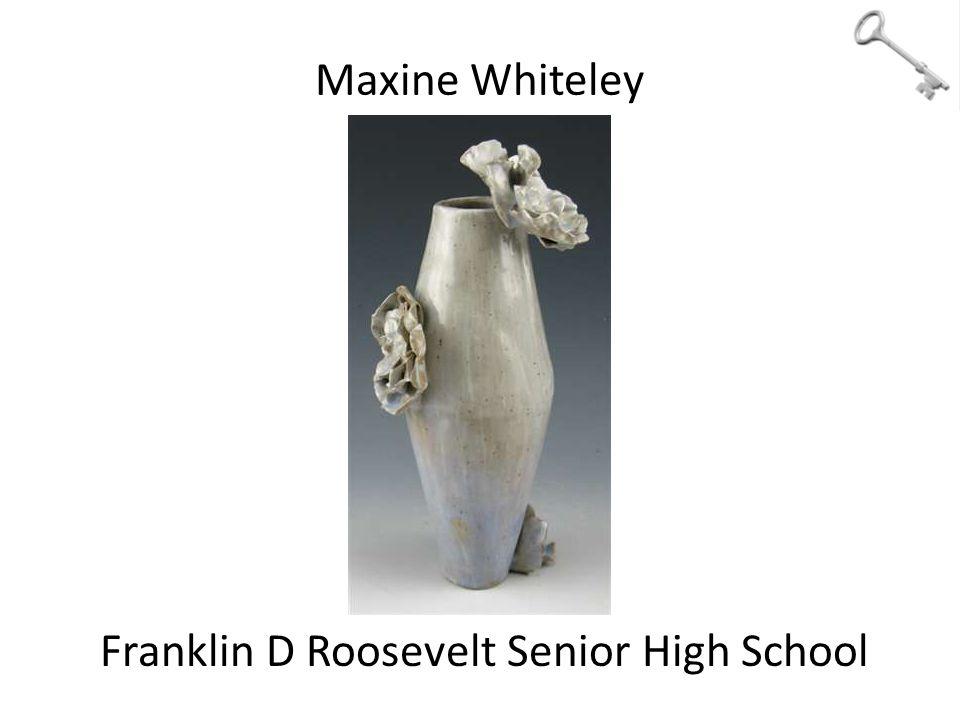 Maxine Whiteley Franklin D Roosevelt Senior High School