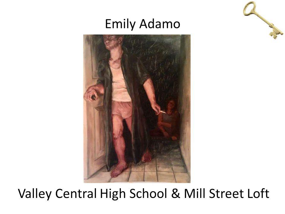 Emily Adamo Valley Central High School & Mill Street Loft
