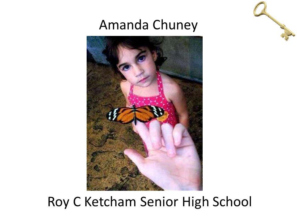 Amanda Chuney Roy C Ketcham Senior High School