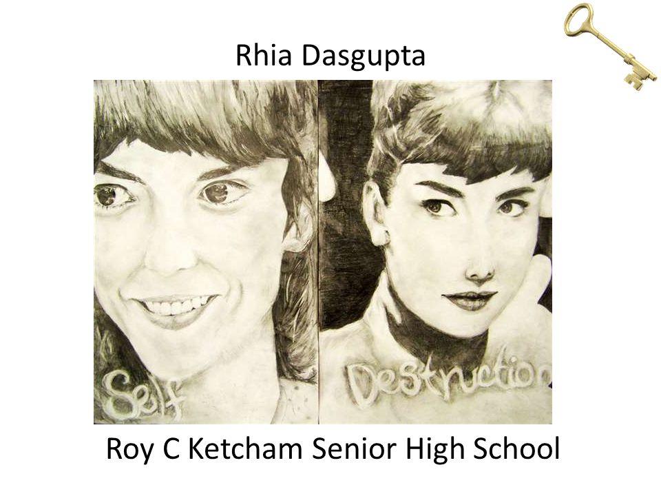 Rhia Dasgupta Roy C Ketcham Senior High School