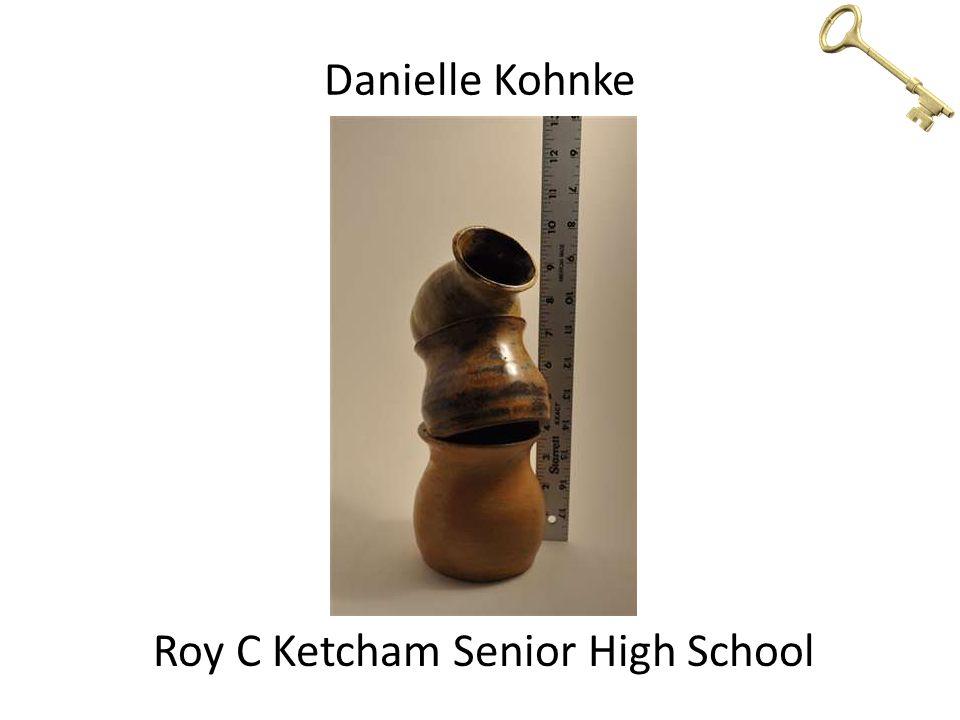 Danielle Kohnke Roy C Ketcham Senior High School