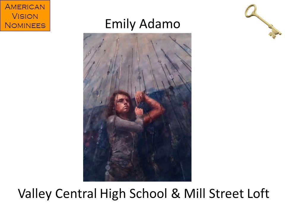 Emily Adamo Valley Central High School & Mill Street Loft American Vision Nominees