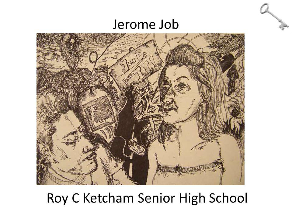Jerome Job Roy C Ketcham Senior High School