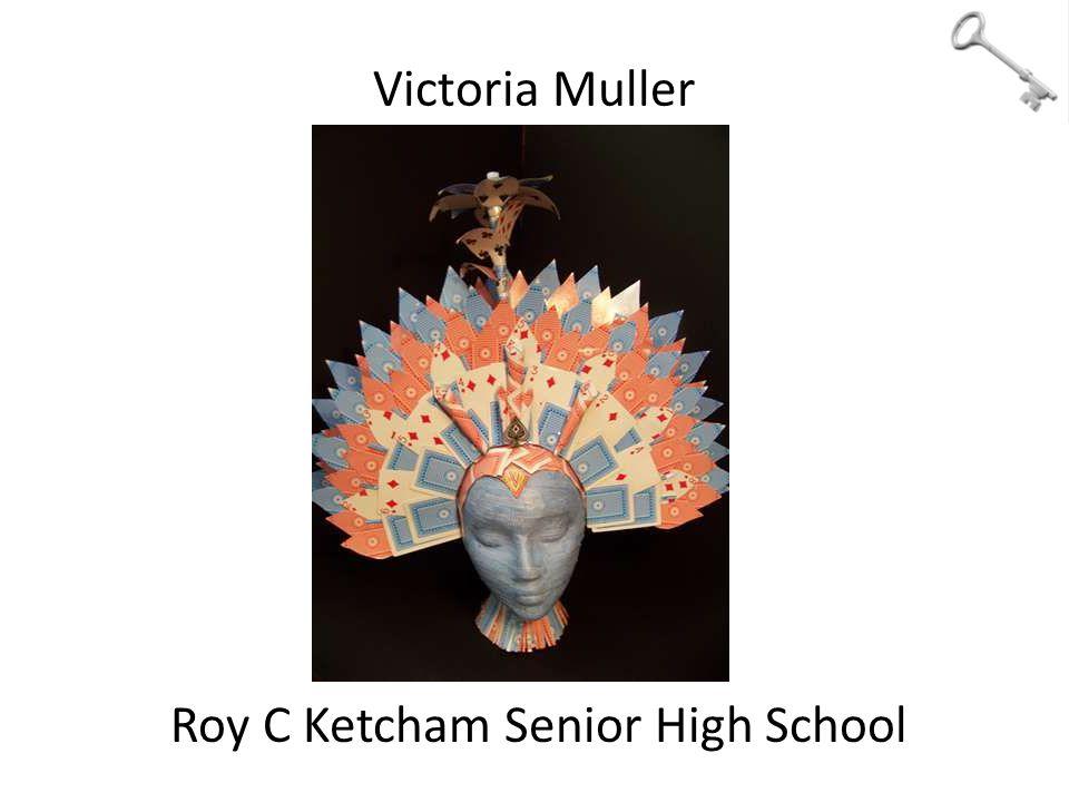 Victoria Muller Roy C Ketcham Senior High School