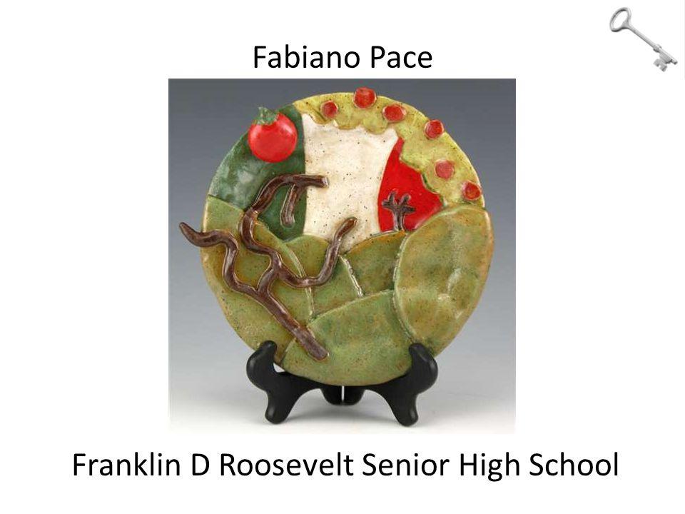 Fabiano Pace Franklin D Roosevelt Senior High School