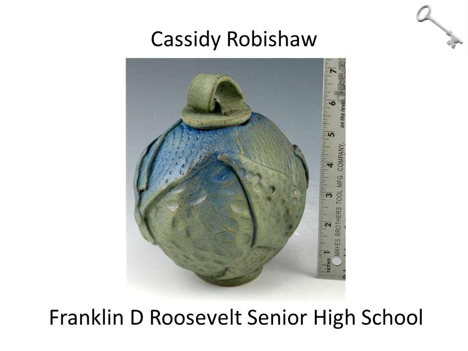 Cassidy Robishaw Franklin D Roosevelt Senior High School