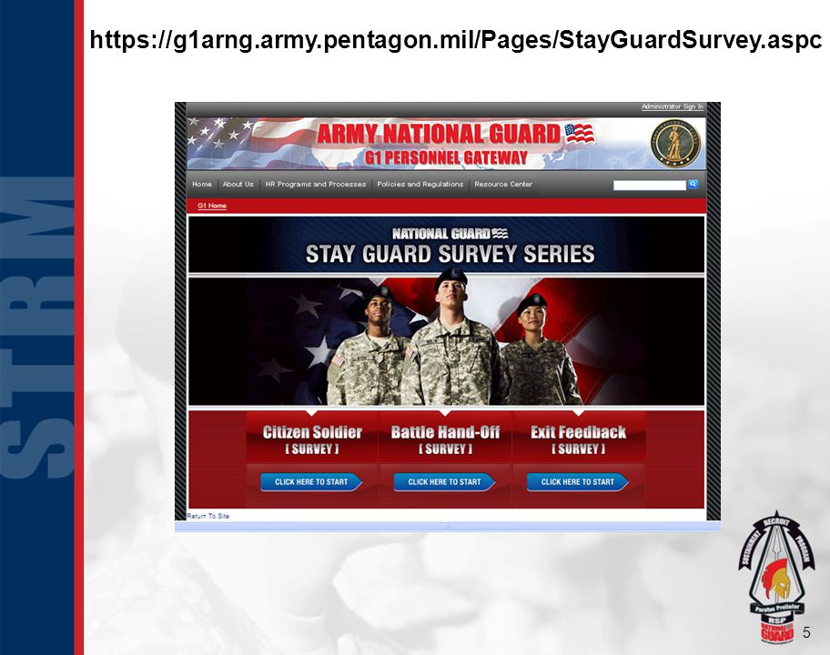5 https://g1arng.army.pentagon.mil/Pages/StayGuardSurvey.aspc