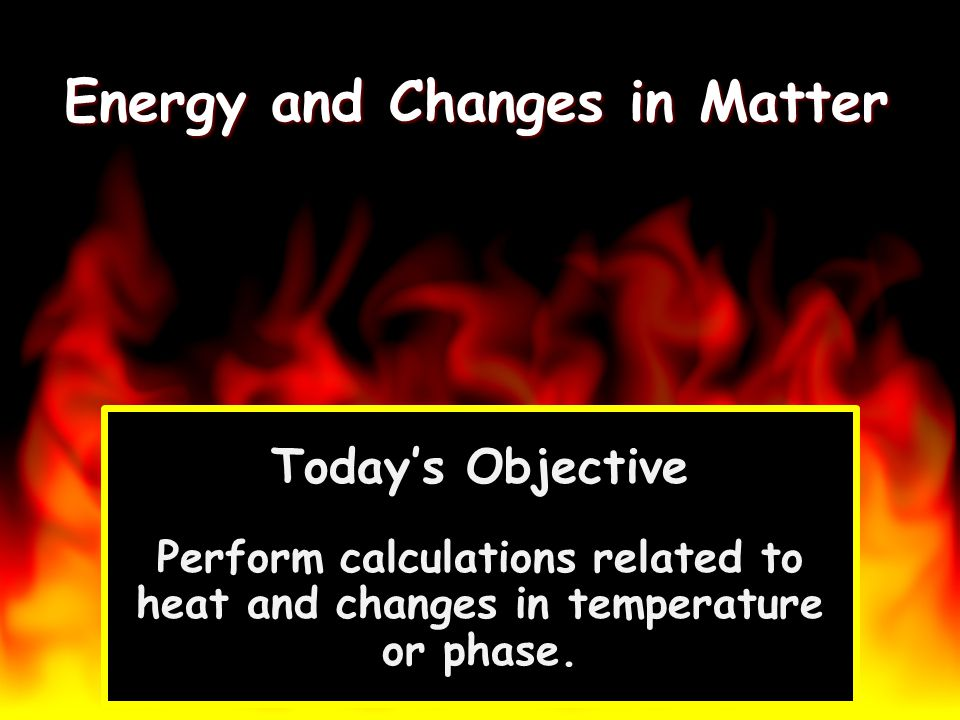 Calculating Heat To calculate the amount of heat energy when temperature changes, Q = m C p T Q = heat m = mass C p = specific heat T = Change in Temperature = T final - T initial T = Change in Temperature = T final - T initial