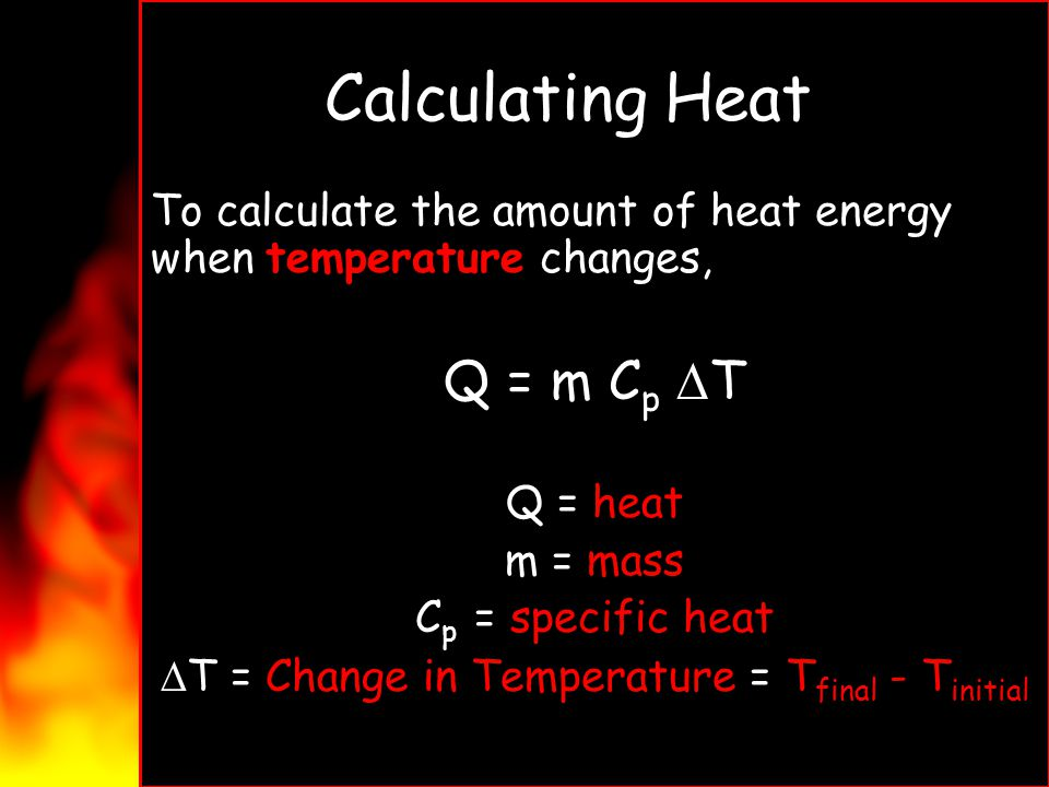 Energy and Changes in Matter Todays Objectives Solve problems related to heat and physical changes.