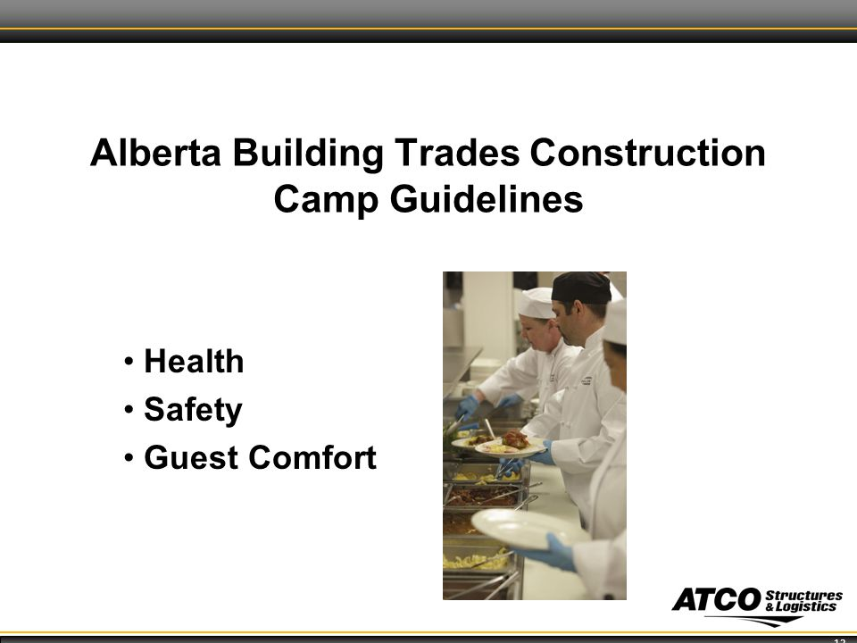 12 Alberta Building Trades Construction Camp Guidelines Health Safety Guest Comfort