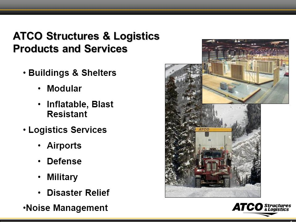 4 ATCO Structures & Logistics Products and Services Buildings & Shelters Modular Inflatable, Blast Resistant Logistics Services Airports Defense Military Disaster Relief Noise Management