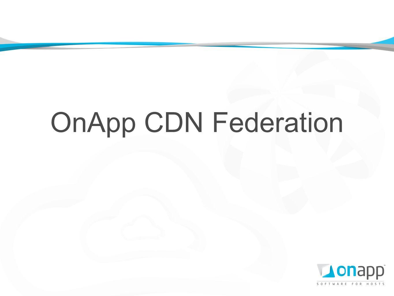 OnApp CDN Federation