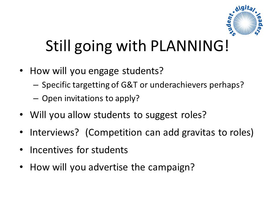 Still going with PLANNING. How will you engage students.