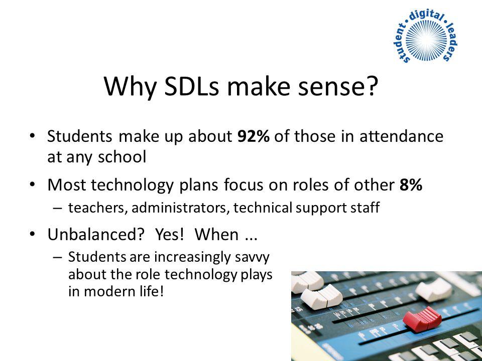 Why SDLs make sense.