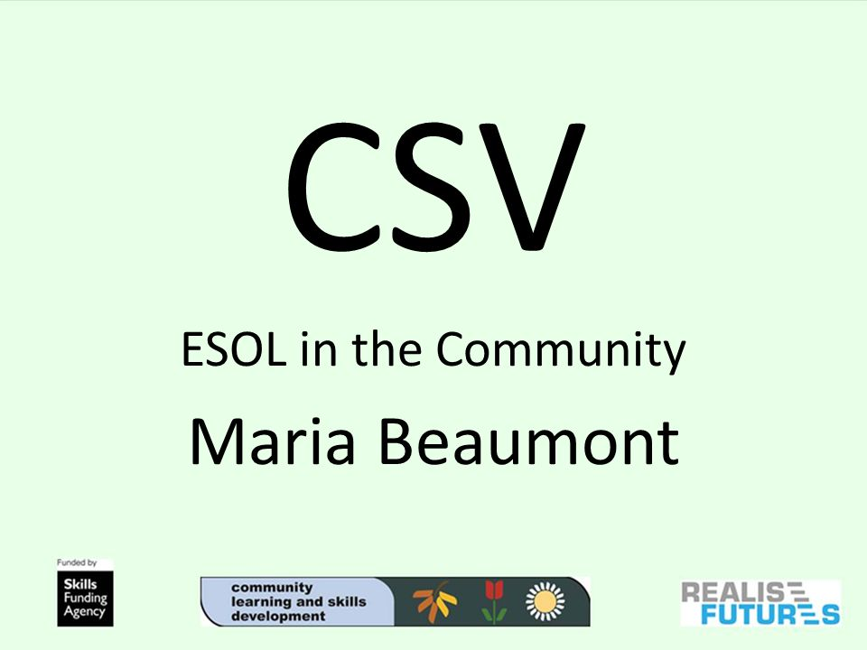 CSV ESOL in the Community Maria Beaumont