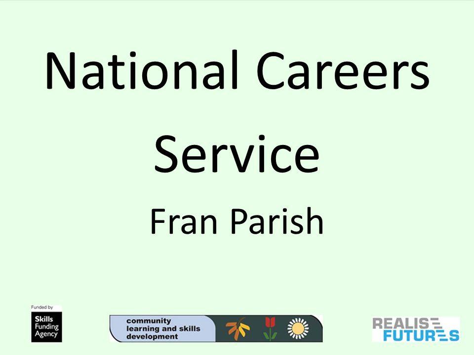 National Careers Service Fran Parish