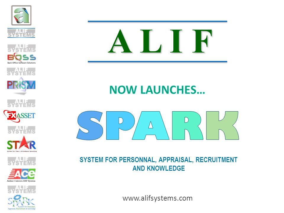 ALIF SYSTEMS Specialises in Financial Applications since 1988We are currently Oracle Gold Partners Applications developed for both Client Server and WEB Enabled Technology ALIFs major clientele include the following group of hotels: The Radisson, Hyatt, Accor, Keys, TAJ, Oberoi, Leela, Lemon Tree, Intercontinental,.........