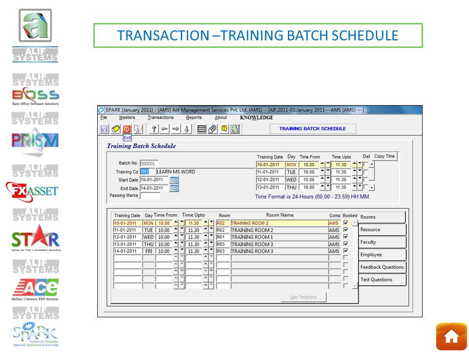 TRANSACTION –TRAINING BATCH SCHEDULE