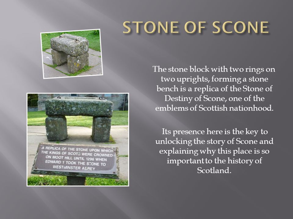 The stone block with two rings on two uprights, forming a stone bench is a replica of the Stone of Destiny of Scone, one of the emblems of Scottish nationhood.