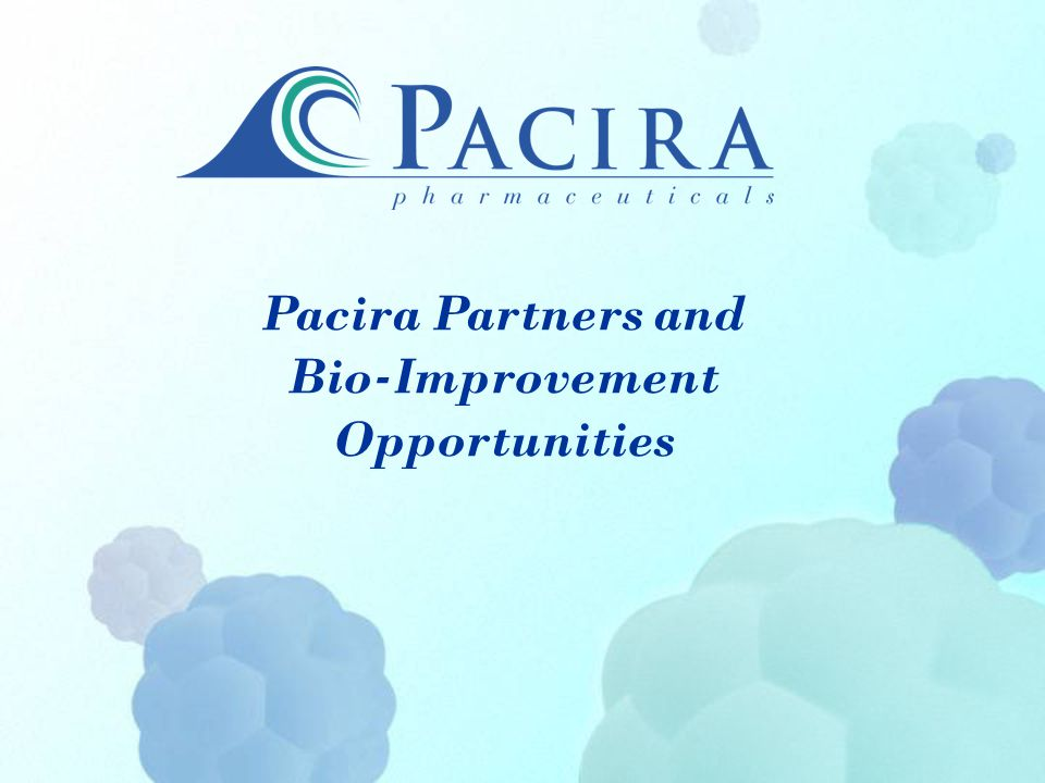 Pacira Partners and Bio-Improvement Opportunities