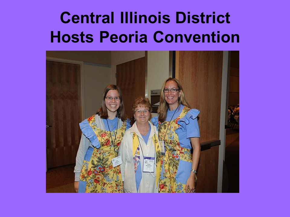 Central Illinois District Hosts Peoria Convention
