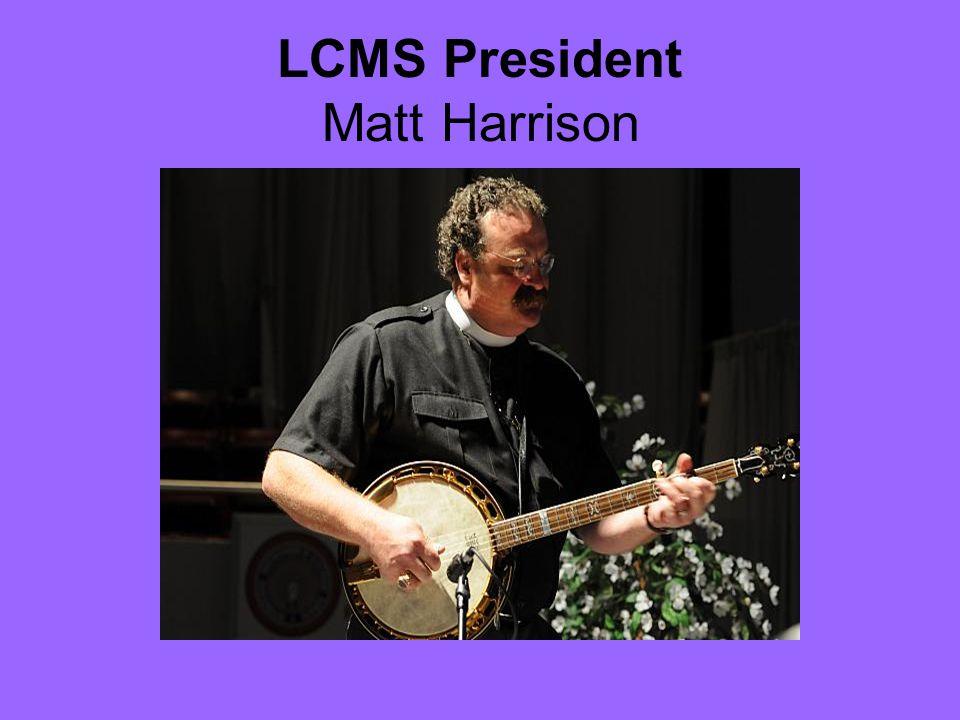 LCMS President Matt Harrison