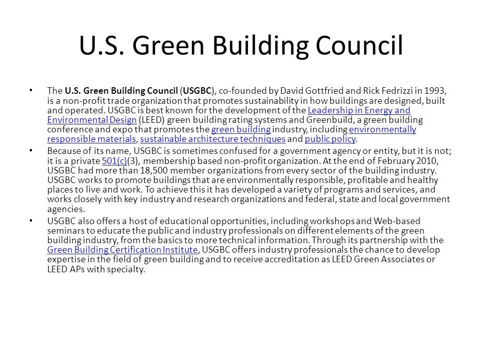 U.S. Green Building Council The U.S.