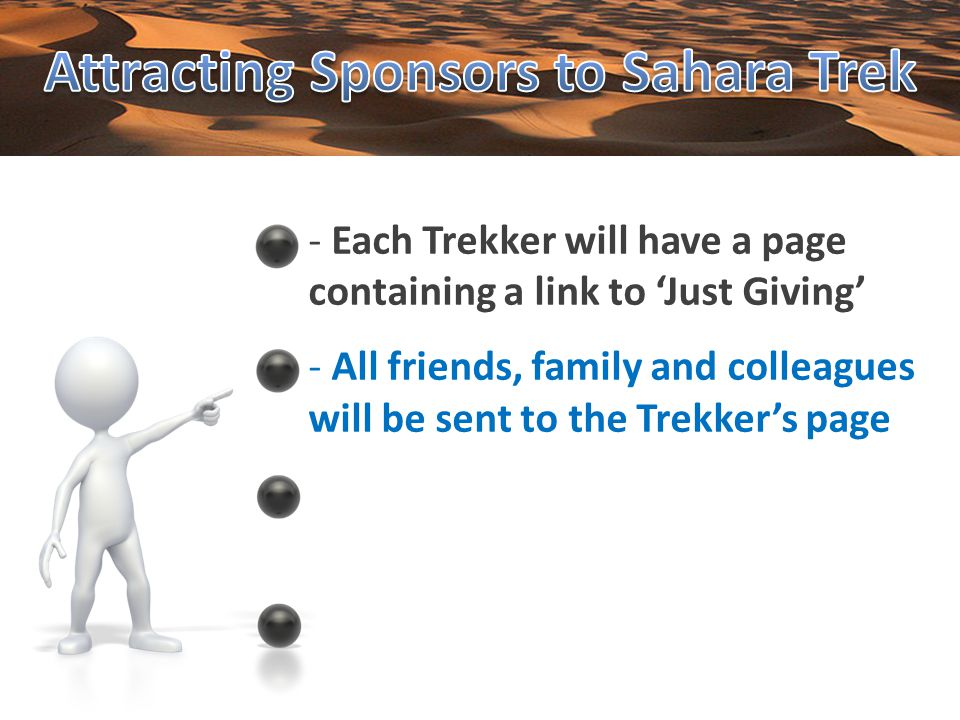- All friends, family and colleagues will be sent to the Trekkers page