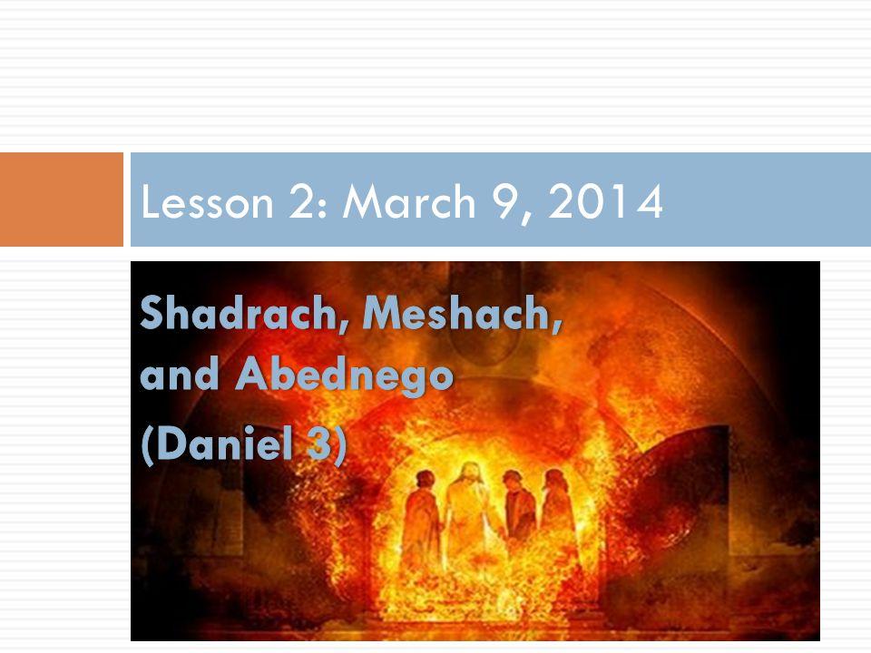 Lesson 2: March 9, 2014