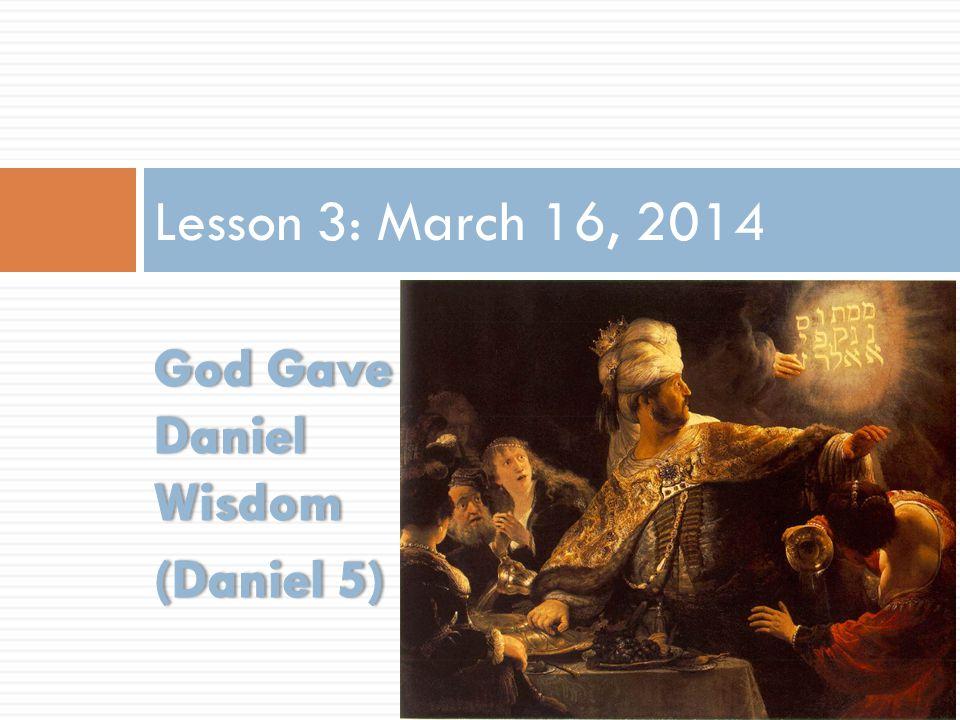 Lesson 3: March 16, 2014